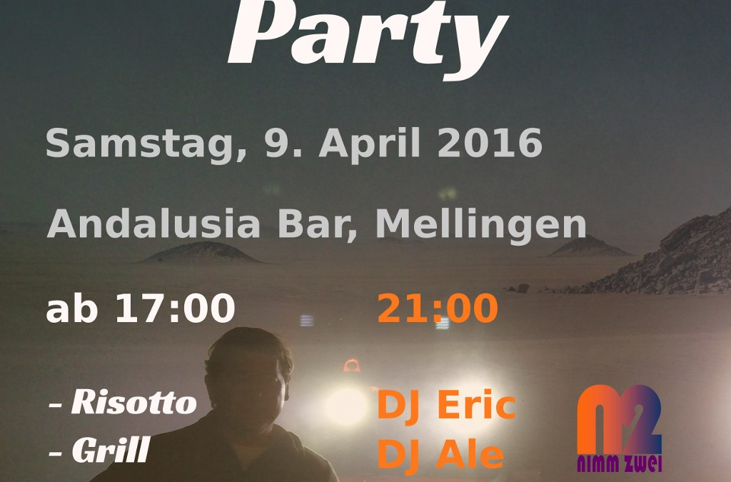 Heute: Rallye Warm up Party im Andalusia, Mellingen